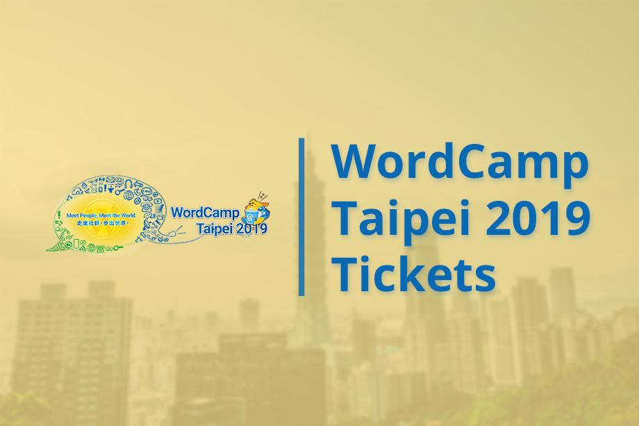Tickets to WordCamp Taipei 2019