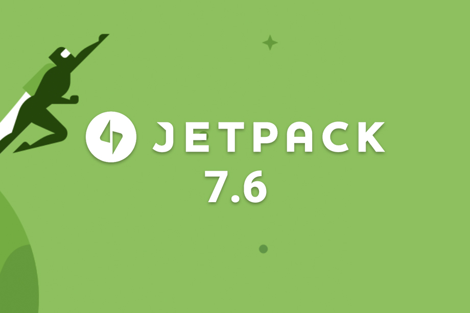 Jetpack 7.6 Released