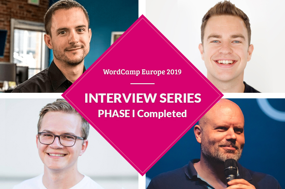 WCEU2019 Interview Series Phase I