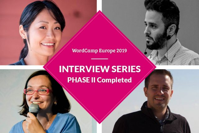 WCEU2019 Interview Series PHASE II Completed!