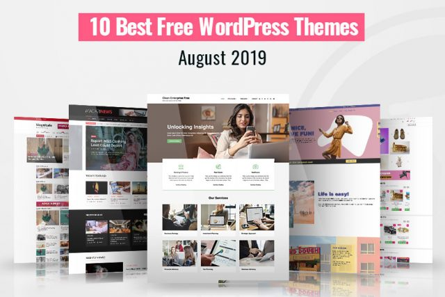 10 Best Free WordPress Themes of August 2019