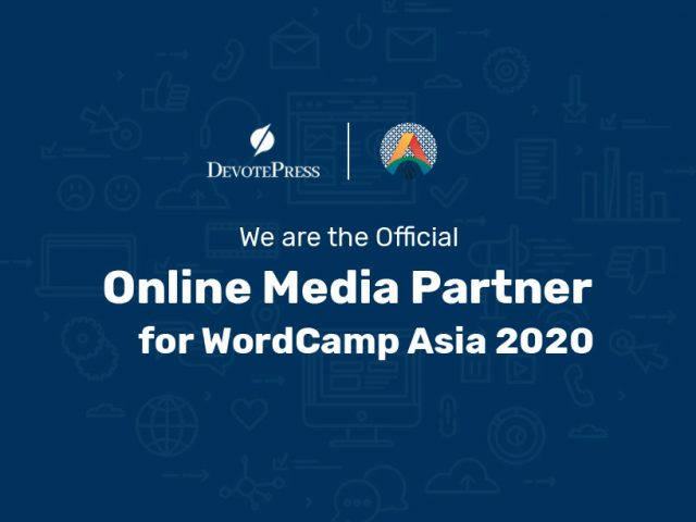 We are the Official Online Media Partner for WordCamp Asia 2020 – DevotePress