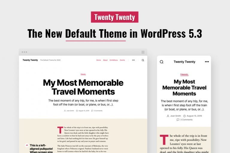The new default WordPress theme - Twenty Twenty