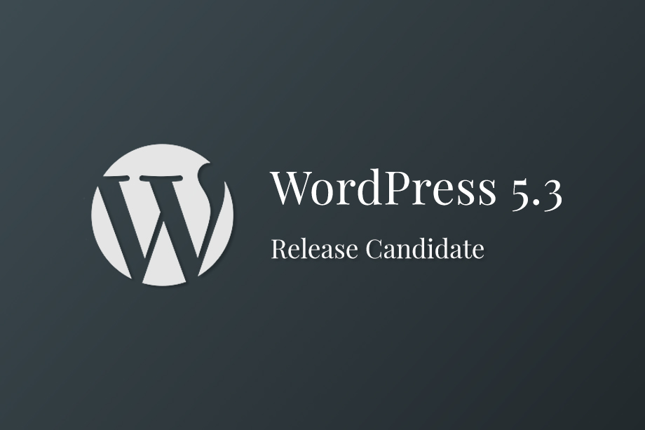 WordPress 5.3 Release Candidate