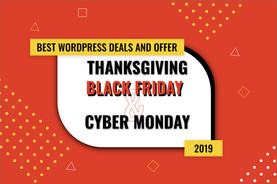 20+ Best WordPress Deals and Offers for Thanksgiving, Black Friday, and Cyber Monday 2019