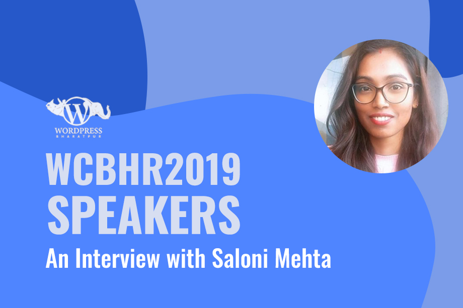 WCBHR2019 Speakers: An Interview with Saloni Mehta