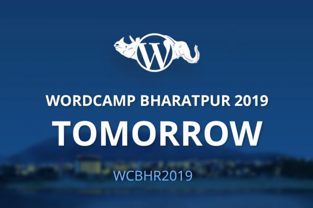 WordCamp Bharatpur 2019 is Tomorrow! Schedule Out Now!