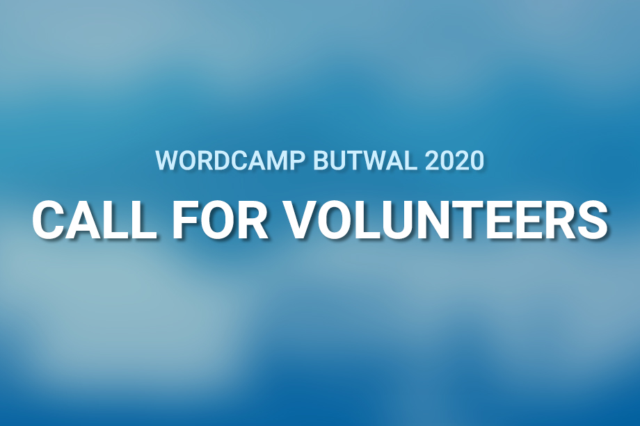 WordCamp Butwal 2020 Volunteers' Registrations Are Now Open