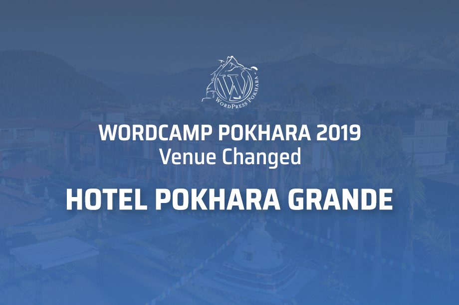 WordCamp Pokhara 2019: Venue Changed