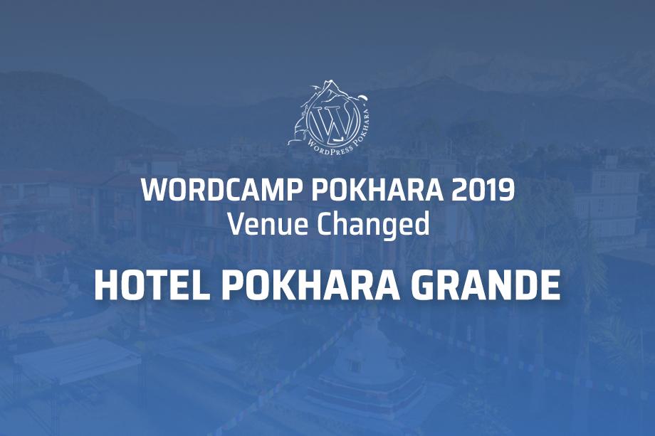 WordCamp Pokhara 2019: Venue Changed