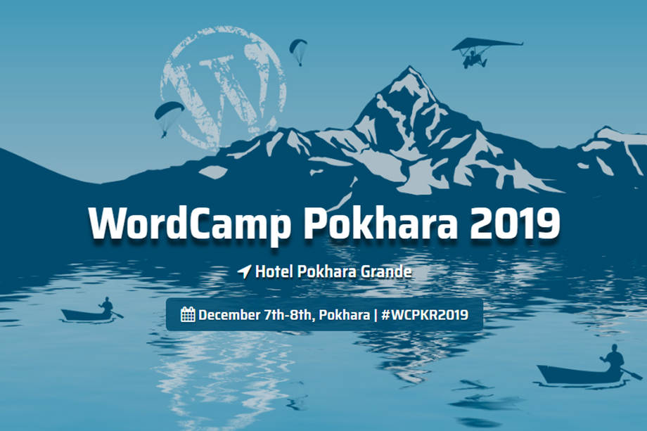 WordCamp Pokhara 2019 is just around the corner! Book your Seats