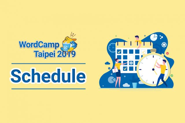WordCamp Taipei 2019 Schedule Available!