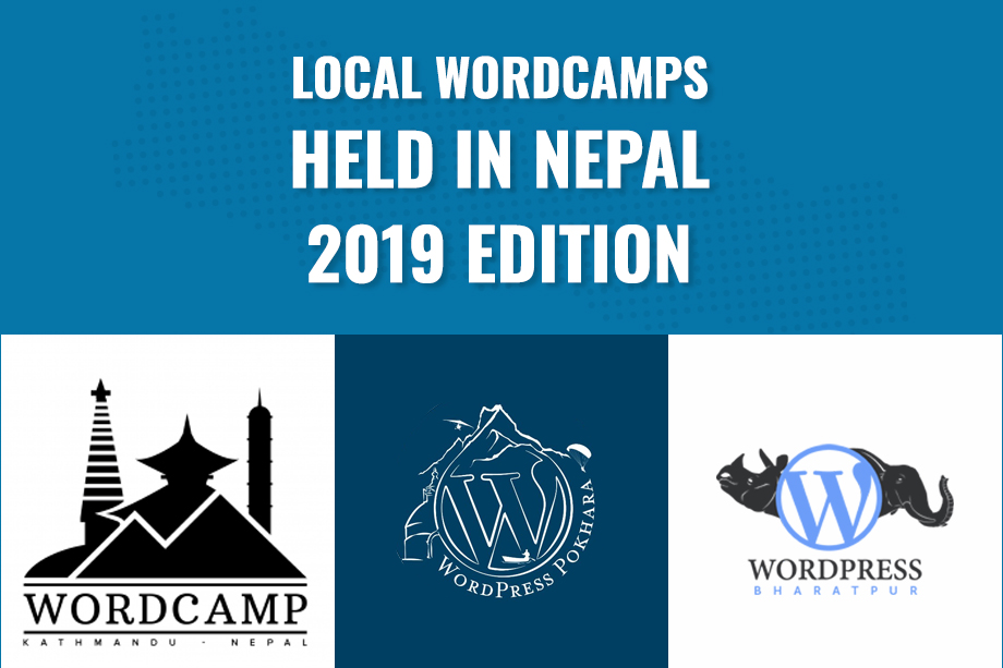 Local WordCamps Held in Nepal this year – 2019 Edition