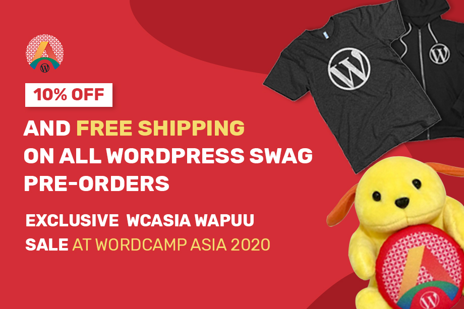 10% OFF on all WordPress Swag Pre-Orders and Exclusive WCASIA Wapuu Sale at WordCamp Asia 2020