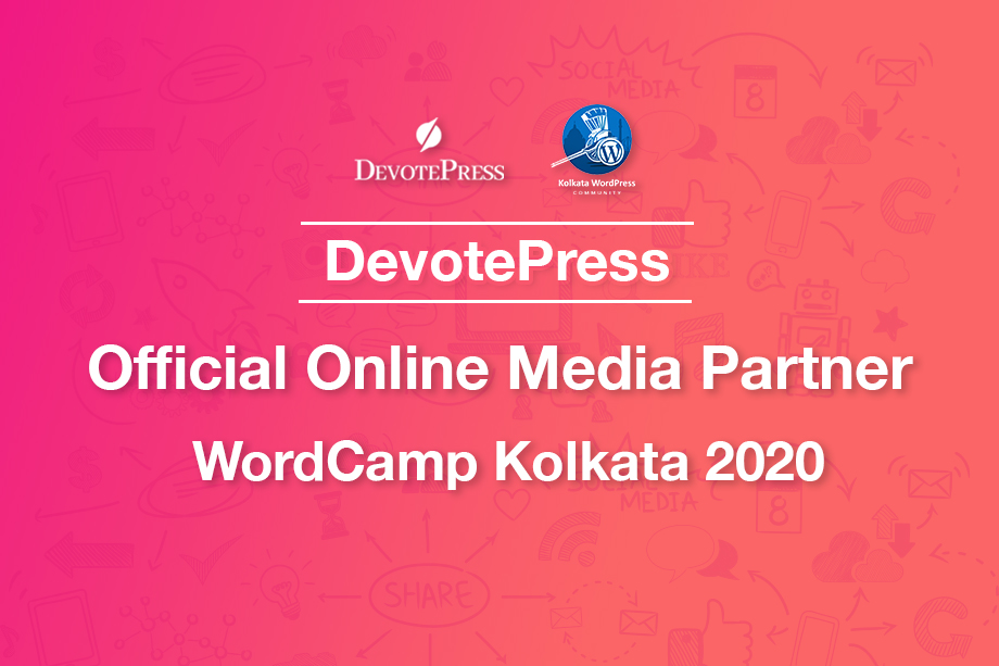 DevotePress is the official online media partner for WordCamp Kolkata 2020