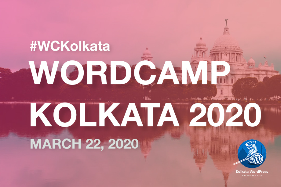 WordCamp Kolkata 2020 to Take Place on March 22, 2020 | Grab your Tickets