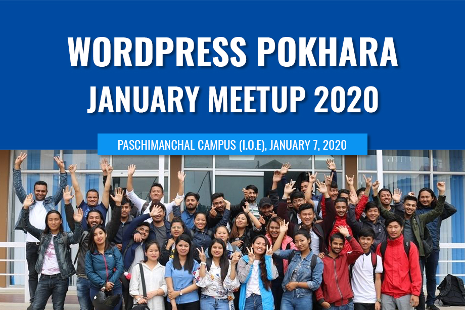 WordPress Pokhara January Meetup 2020 is Tomorrow!