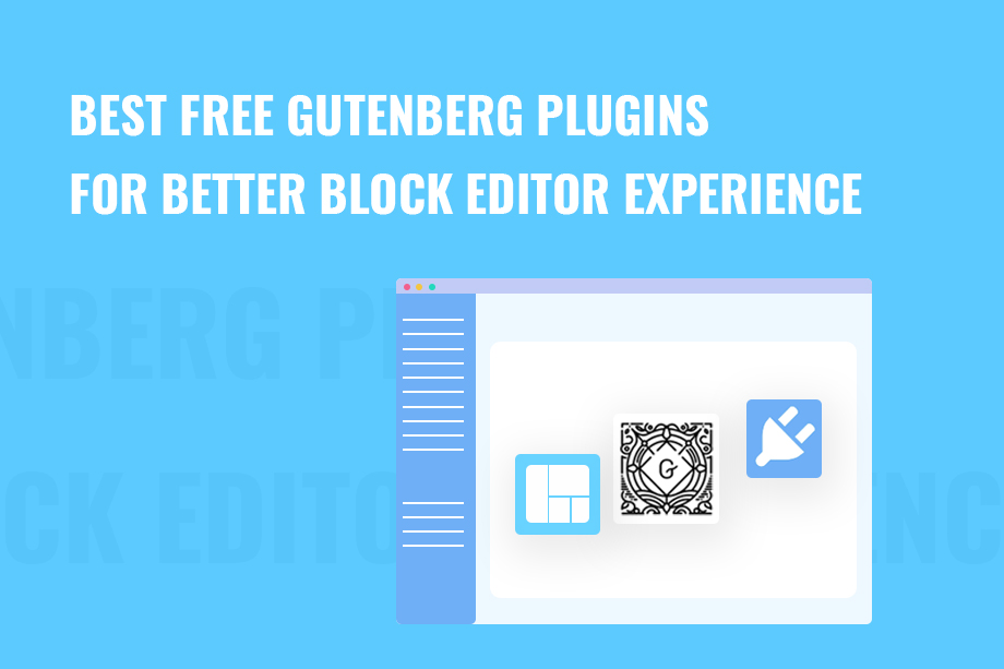 Best FREE Gutenberg Plugins for Better Block Editor Experience