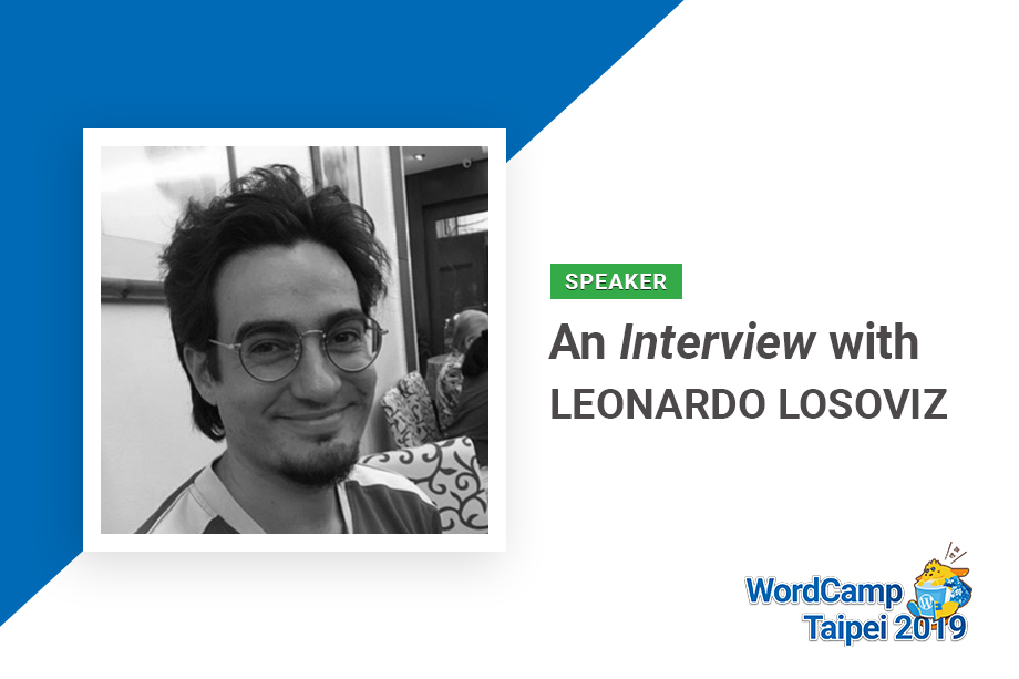 An Interview with Leonardo Losoviz – WordCamp Taipei 2019 Speaker