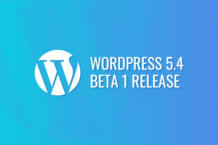 WordPress 5.4 Beta 1 Release
