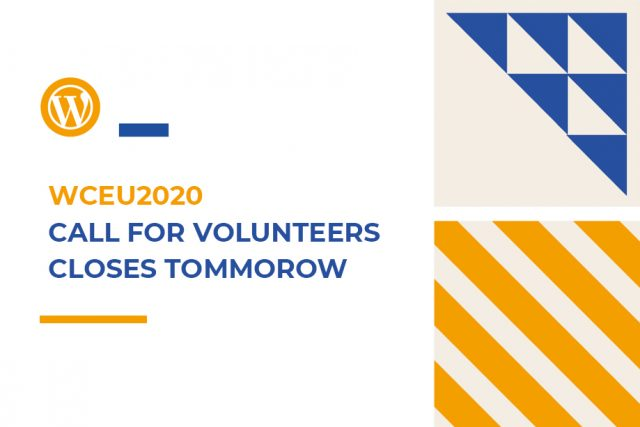 WCEU2020: Call for Volunteers Closes Tomorrow!
