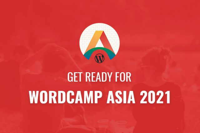 Get Ready for WordCamp Asia 2021!