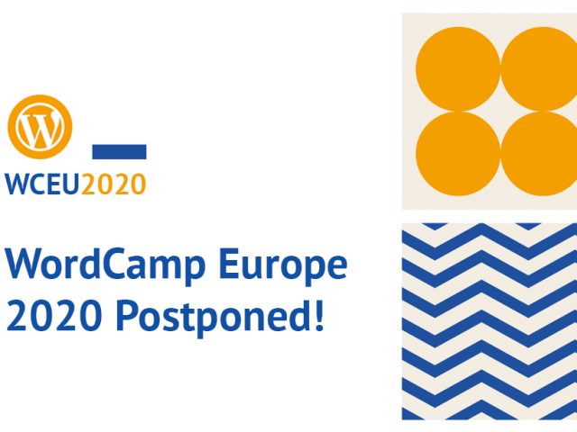 WordCamp Europe 2020 Postponed Due to COVID-19 Impact Uncertainty