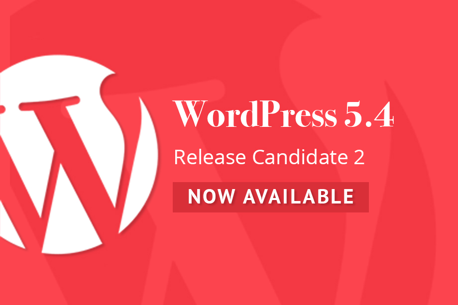 WordPress 5.4 Release Candidate 2