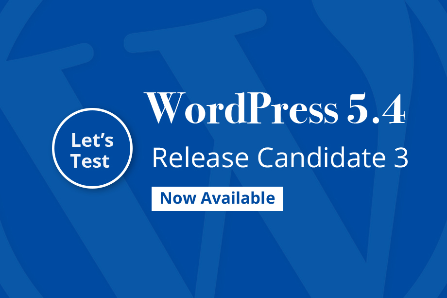 WordPress 5.4 Release Candidate 3