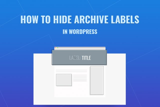 hide archive labels in wordpress