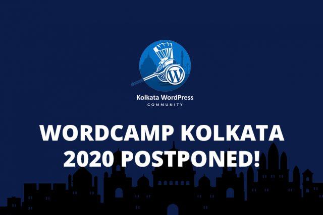 WordCamp Kolkata 2020 Postponed!