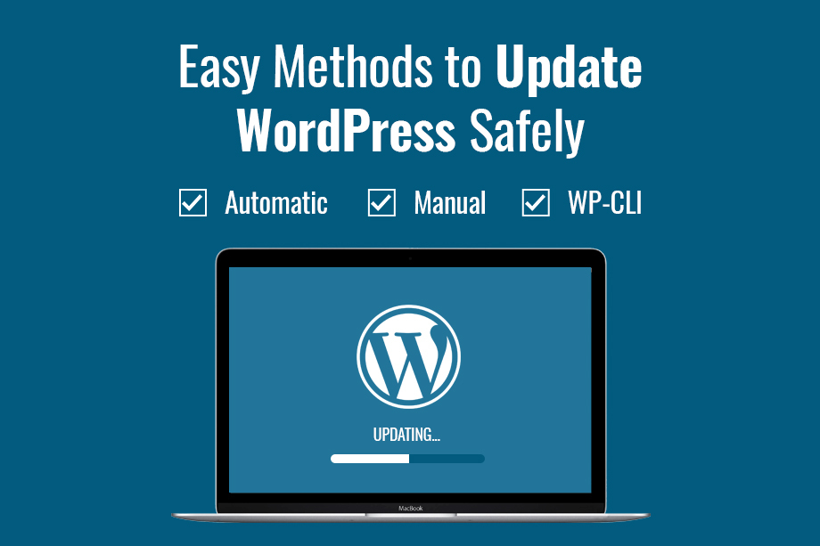 Easy Methods to Update WordPress Safely