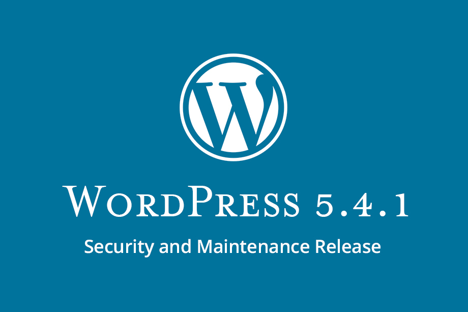WordPress 5.4.1 Security and Maintenance Release