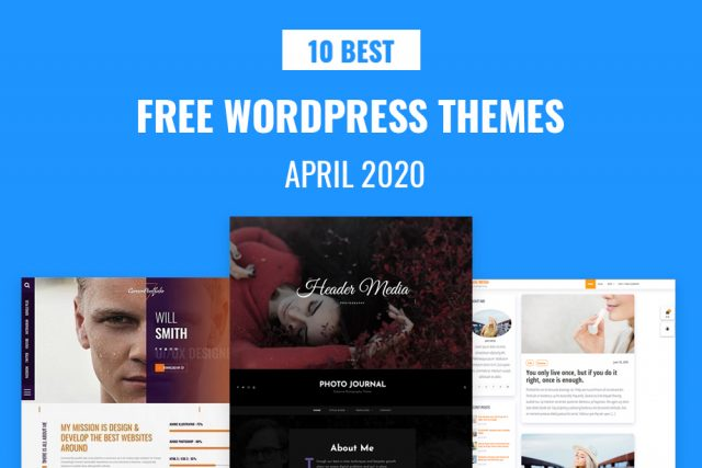 10 Best Free WordPress Themes of April 2020