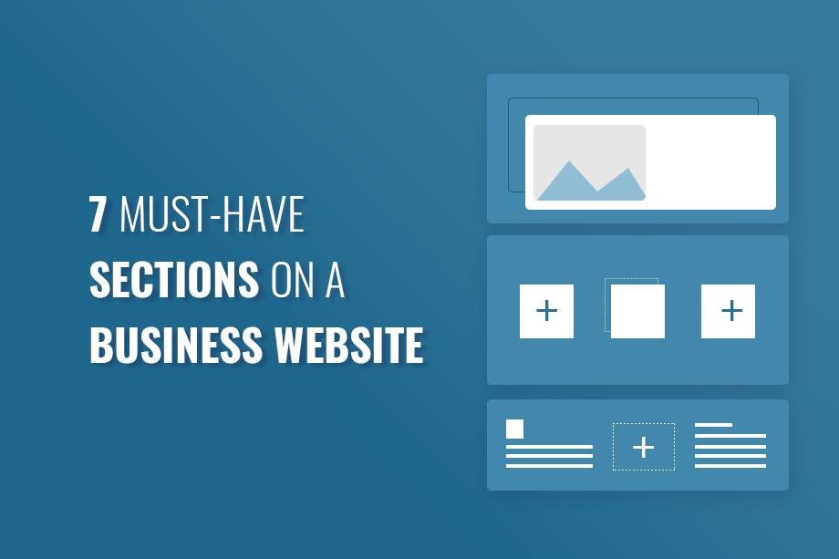 7 Must-have sections on a Business Website