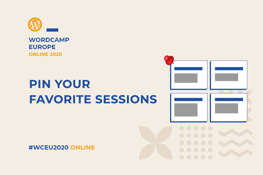 Pin your favorite sessions at WordCamp Europe 2020 Online