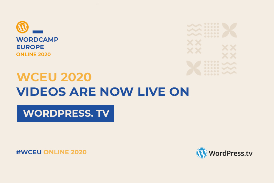 WordCamp Europe 2020 Online Videos are now Live on WordPress.tv