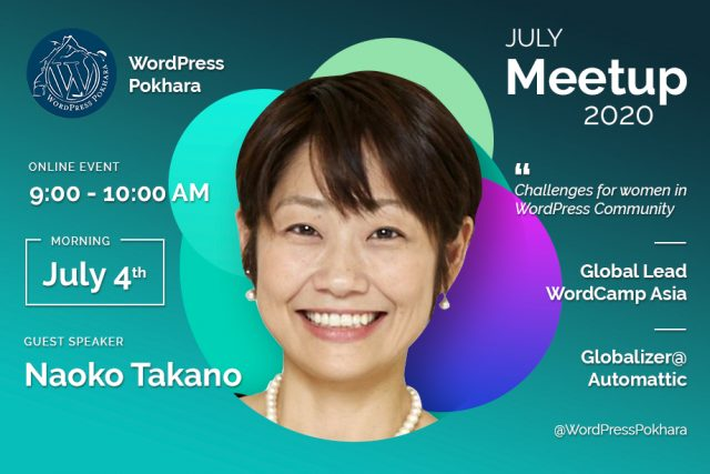 WordPress Pokhara July Meetup 2020 Online ft. Naoko Takano