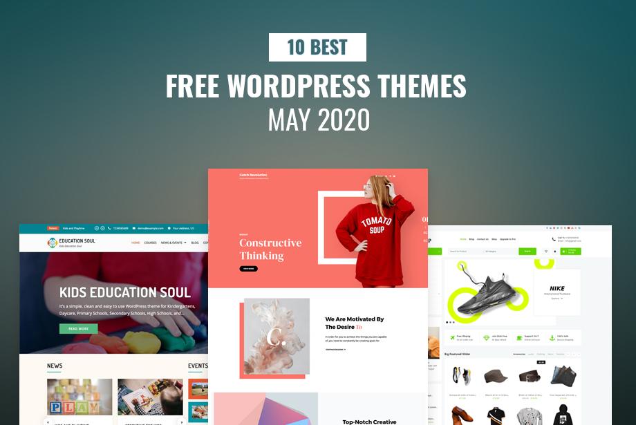 10 Best Free WordPress themes of May 2020