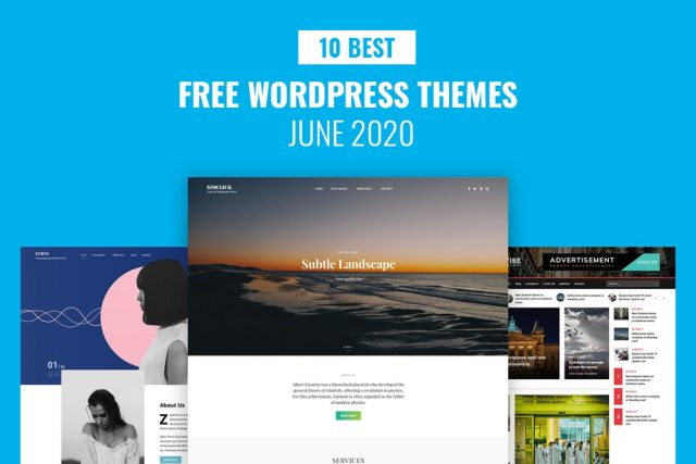10 Best Free WordPress Themes – June 2020