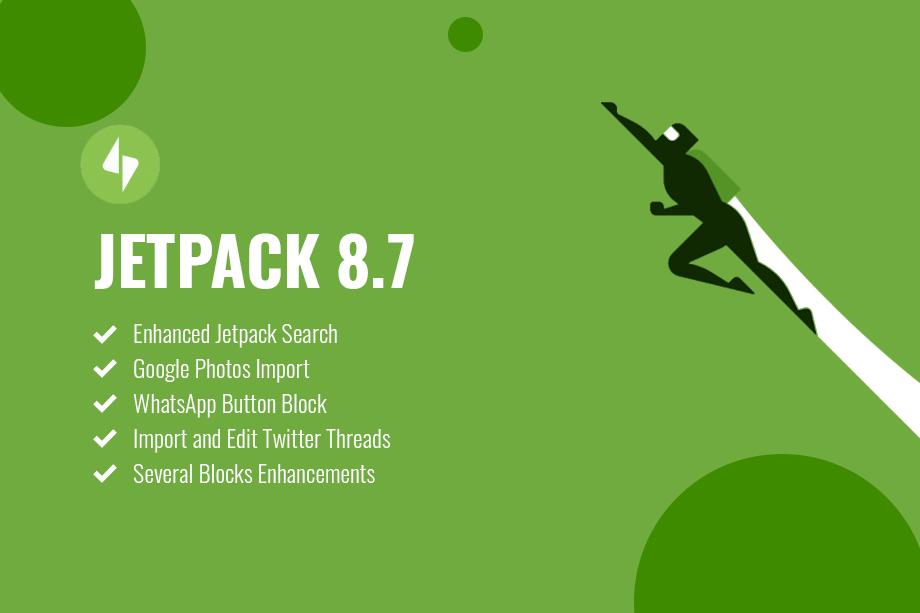 Jetpack 8.7 Update