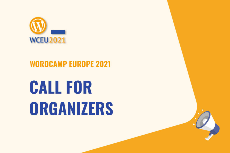WordCamp Europe 2021 Call for Organizers