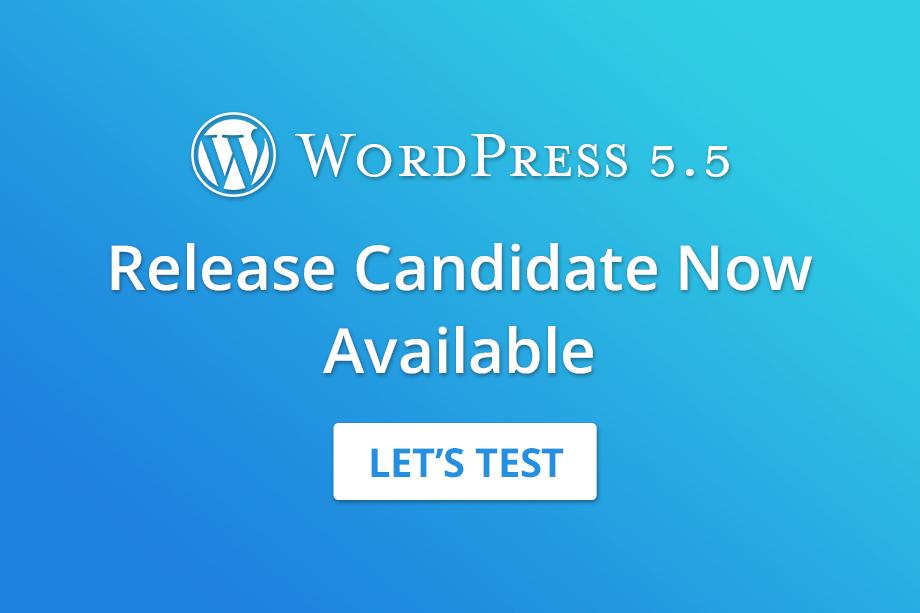 WordPress 5.5 Release Candidate