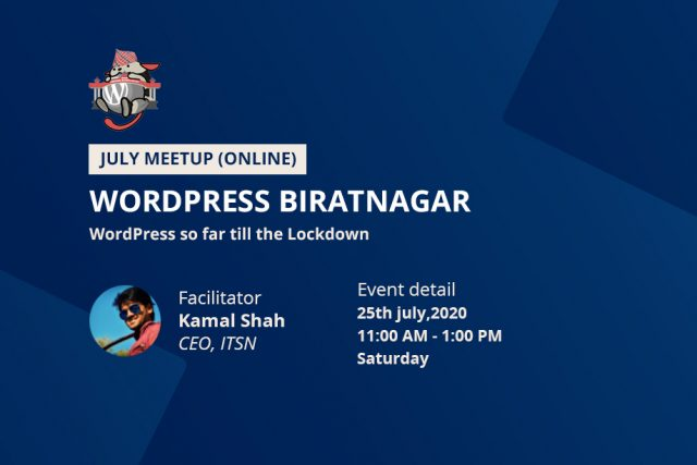 WordPress Biratnagar July Meetup 2020 (ONLINE)