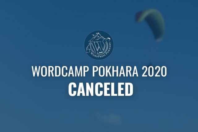 WordCamp Pokhara 2020 Canceled!