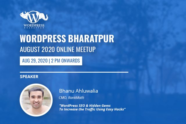 WordPress Bharatpur August Meetup 2020 Online Announced!