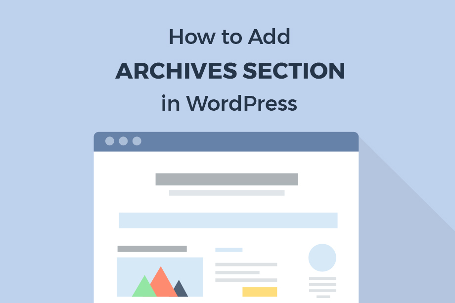 How to Add Archives Section on WordPress Sites