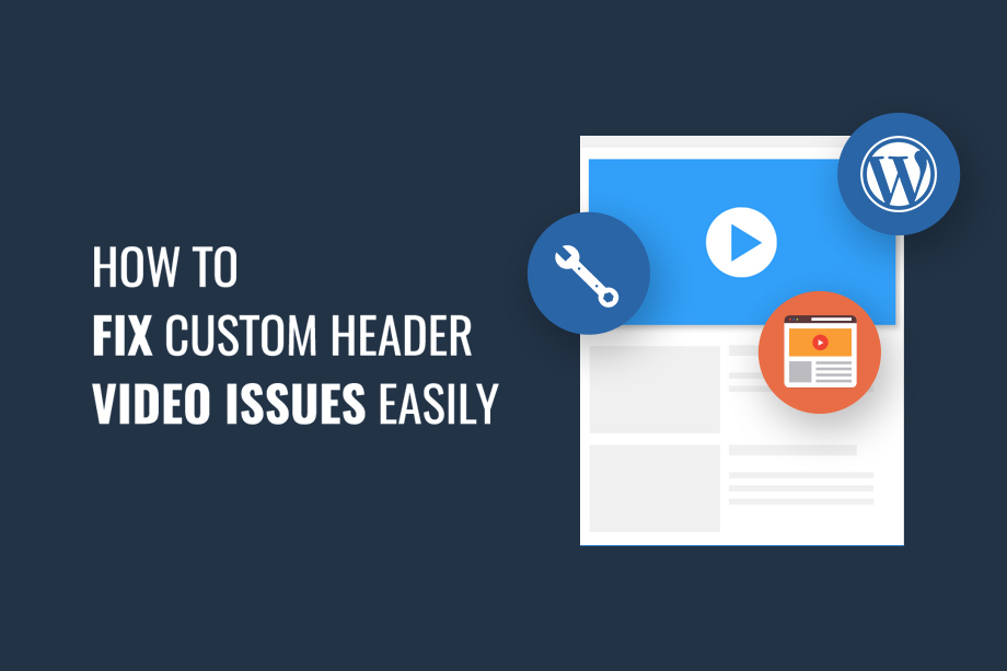 How to Fix Header Video Issues easily
