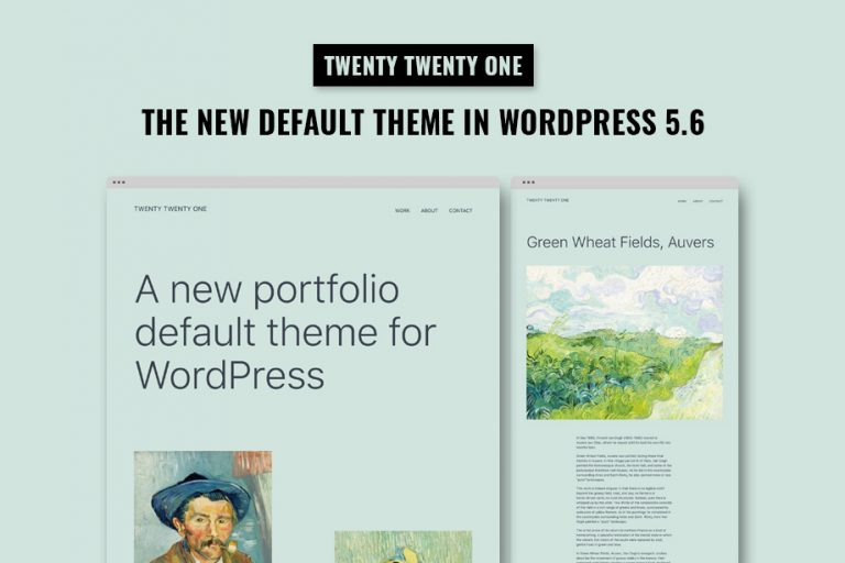 Twenty Twenty One - Default WordPress Theme in WordPress 5.6