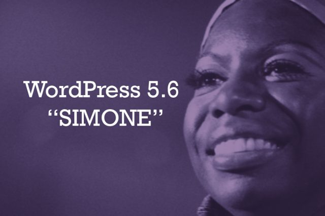 WordPress 5.6 Simone – New Default Theme, Better Flexibility, and Enhanced Block Editor